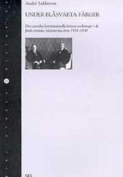 Sahlström, André - Under blåsvarta färger, ebook