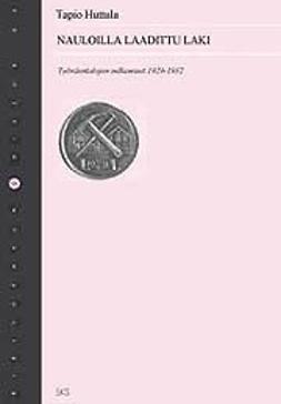 Huttula, Tapio - Nauloilla laadittu laki, e-kirja
