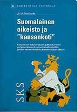 """Smolander, Jyrki - Suomalainen oikeisto ja """"kansakoti"""", e-kirja"""