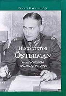 Hartikainen, Pertti - Hugo Österman -Sotaväen päällikkö – rakentaja ja puolustaja, e-kirja