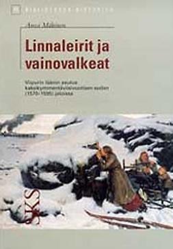Mäkinen, Anssi - Linnaleirit ja vainovalkeat, e-kirja
