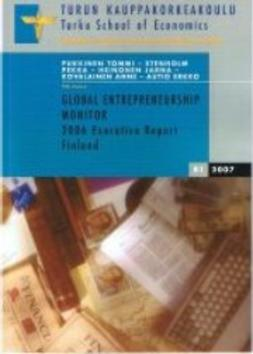 Autio, Erkko - Global Entrepreneurship Monitor. 2006 Executive Report Finland, e-kirja