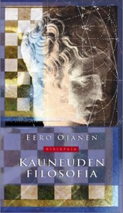 Ojanen, Eero - Kauneuden filosofia, e-kirja