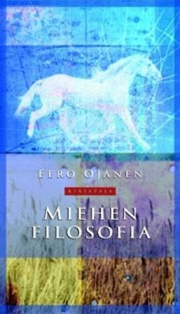 Ojanen, Eero - Miehen filosofia, ebook