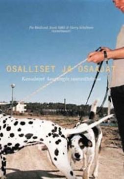 Osalliset ja osaajat : kansalaiset kaupungin suunnittelussa / toimittaneet Pia Bäcklund, Jouni Häkli, Harry Schulman