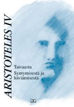 Jatakari, Tuija (suom.) - Aristoteles: Taivaasta & Syntymisestä ja häviämisestä, e-kirja