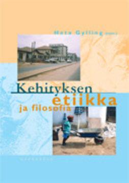 Gylling, Heta - Kehityksen etiikka ja filosofia, e-kirja