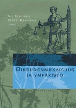 Lehtinen, Ari - Oikeudenmukaisuus ja ympäristö, ebook