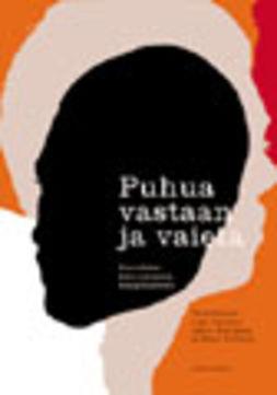 Huttunen, Laura - Puhua vastaan ja vaieta: Neuvottelu kulttuurisista marginaaleista, e-kirja