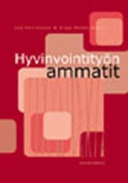 Henriksson, Lea - Hyvinvointityön ammatit, ebook