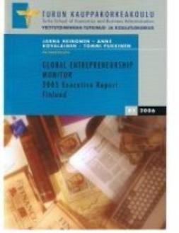 Global Entrepreneurship Monitor; 2005 Executive Report Finland