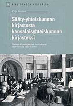 Vatanen, Pirjo - Sääty-yhteiskunnan kirjastosta kansalaisyhteiskunnan kirjastoksi, e-kirja