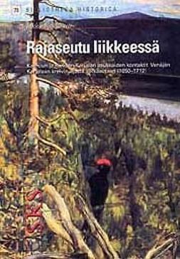 Kokkonen, Jukka - Rajaseutu liikkeessä, e-kirja