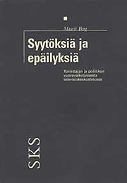 Berg, Maarit - Syytöksiä ja epäilyksiä , ebook