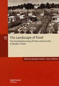 Hietala, Marjatta  - The landscape of food, ebook
