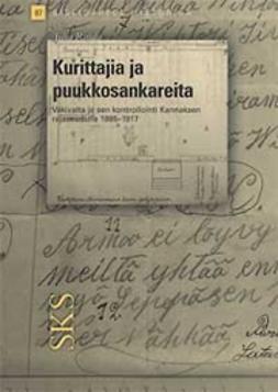 Rajala, Juha - Kurittajia ja puukkosankareita, e-kirja