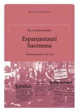 Linnanmäki, Eila - Espanjantauti Suomessa Influenssapandemia 1918-1920, e-kirja