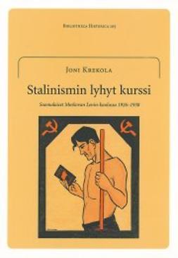 Krekola, Joni - Stalinismin lyhyt kurssi, e-kirja