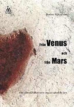 Schauman, Barbro - Från Venus och från Mars , e-kirja