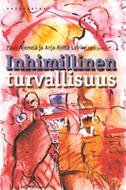 Lahikainen, Anja Riitta - Inhimillinen turvallisuus, ebook