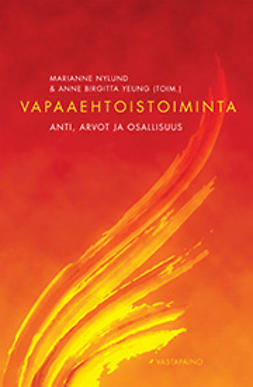 Nylund, Marianne - Vapaaehtoistoiminta: anti, arvot ja osallisuus, e-kirja