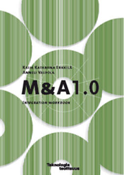 Erkkilä, Kaija Katariina - M & A 1.0 Integration workbook, ebook