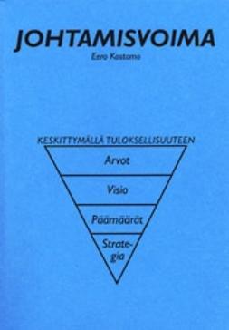 Kostamo, Eero - Suomalainen johtamisvoima, e-kirja