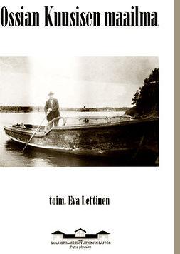 Lettinen, Eva - Ossian Kuusisen maailma, e-kirja