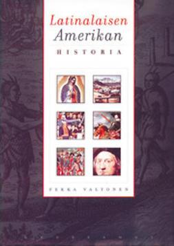 Valtonen, Pekka - Latinalaisen Amerikan historia, e-kirja