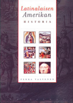 Valtonen, Pekka - Latinalaisen Amerikan historia, e-bok