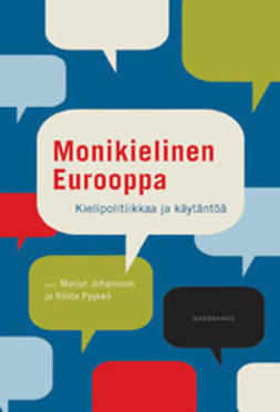 Johansson, Marjut - Monikielinen Eurooppa: Kielipolitiikkaa ja käytäntöä, e-kirja