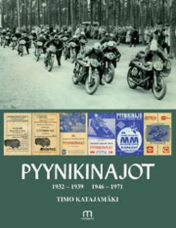 Katajamäki, Timo - Pyynikinajot 1932-1971, e-kirja