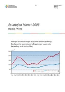 Suomen virallinen tilasto, Tilastokeskus - Asuntojen hinnat 2003, e-kirja