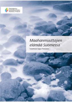 Paananen, Seppo - Maahanmuuttajien elämää Suomessa, ebook