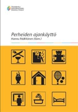 Suomen virallinen tilasto, Tilastokeskus - Perheiden ajankäyttö, e-kirja