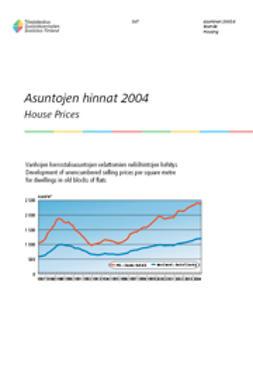 Suomen virallinen tilasto, Tilastokeskus - Asuntojen hinnat 2004, e-kirja