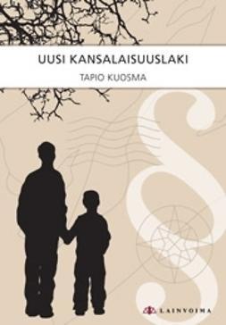 Kuosma, Tapio - Uusi kansalaisuuslaki, ebook