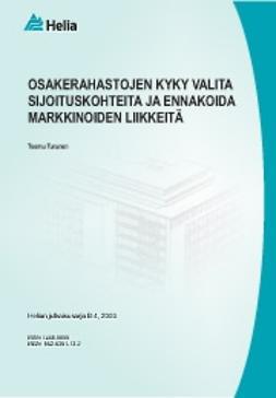 Turunen, Teemu - Osakerahastojen kyky valita sijoituskohteita ja ennakoida markkinoiden liikkeitä, e-bok