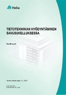 Blomqvist, Mika - Tietotekniikan hyödyntäminen savusukelluksessa, ebook