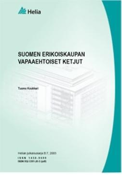 Koukkari, Tuomo - Suomen erikoiskaupan vapaaehtoiset ketjut, e-kirja