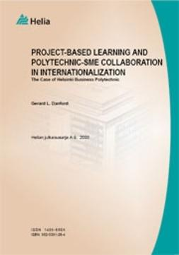 Danford, Gerard L. - Project-based learning and polytechnic-SME collaboration in... , ebook
