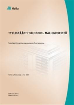 Arvinen, Eeva-Kaarina - Tyylikkäästi tuloksiin - mallikirjeistö, e-bok