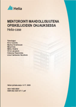 Castren, Kirsi - Mentorointi mahdollisuutena opiskelijoiden ohjauksessa: Helia-case, e-kirja