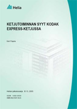 Piispala, Katri - Ketjutoiminnan syyt Kodak Express -ketjussa, e-kirja