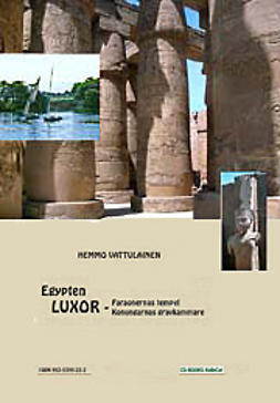 Vattulainen, Hemmo - Egypten - Luxor - Faraonernas tempel Konungarnas gravkammare, e-kirja