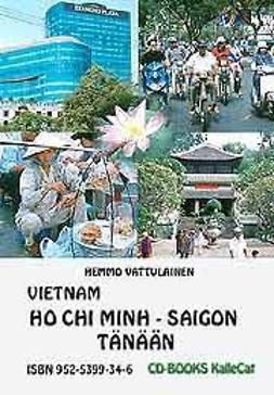 Vattulainen, Hemmo - Vietnam Ho Chi Minh / Saigon tänään, e-kirja