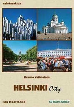 Vattulainen, Hemmo - Helsinki City, e-bok