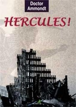 Ammondt, Jukka - Hercules!, ebook