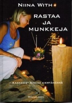With, Niina - Rastaa ja munkkeja, e-kirja