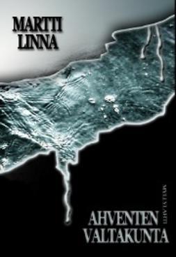 Linna, Martti - Ahventen valtakunta, ebook